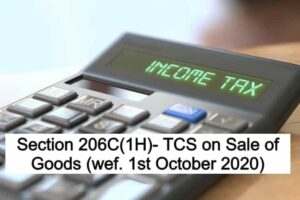 Section 206C(1H)- TCS on Sale of Goods