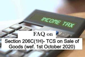 FAQ on Section 206C(1H)- TCS on Sale of Goods