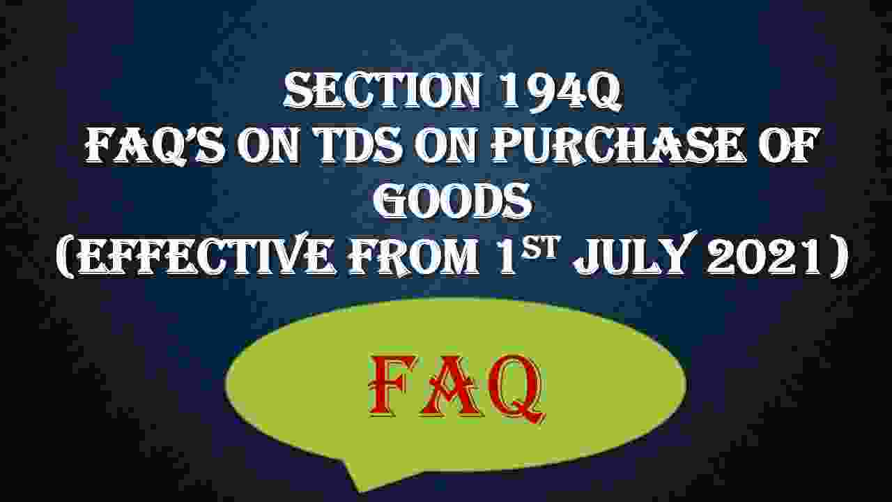 194Q TDS ON PURCHASE OF GOODS