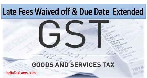 GST Late Fees Waived