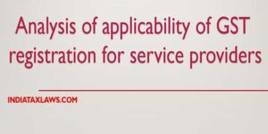 applicability of GST registration for service providers